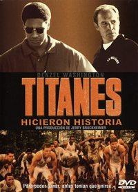 Titanes. Hicieron historia