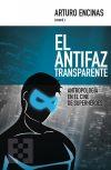 CinemaNet El antifaz transparente Arturo Encinas Encuentro